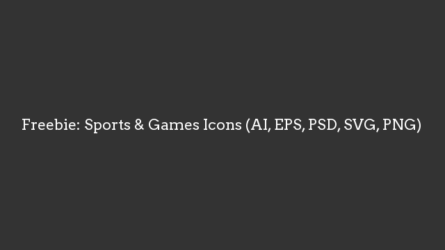 Freebie: Sports & Games Icons (AI, EPS, PSD, SVG, PNG)