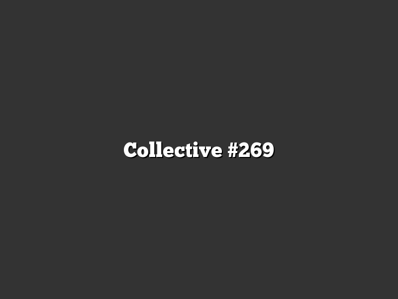 Collective #269